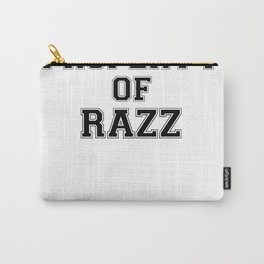 Property of RAZZ Carry-All Pouch