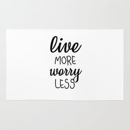 Live More Worry Less Rug