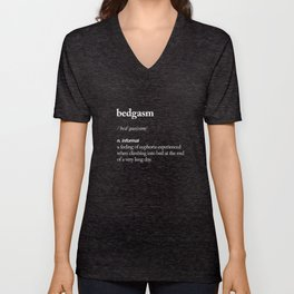 Bedgasm funny meme dictionary definition modern black and white typography home room wall decor Unisex V-Neck