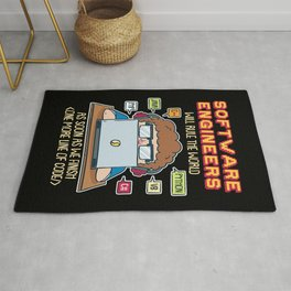 Software Engineers Will Rule The World As Soon As We Finish Rug