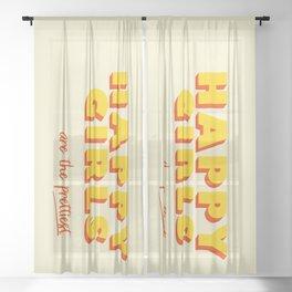 Happy Girls - typography Sheer Curtain