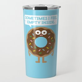 It's Not All Rainbow Sprinkles... Travel Mug