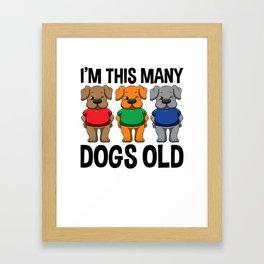 I'm This Many Dogs Old 3 Yr Boy Girl Birthday Idea Framed Art Print