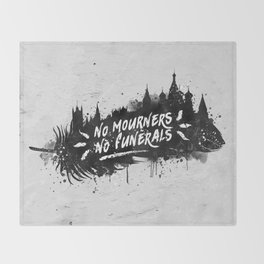 No Mourners No Funerals Throw Blanket