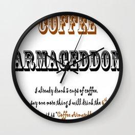 """""""Coffee Armageddon""""  Wall Clock"""