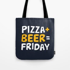 Pizza + beer = Friday Tote Bag