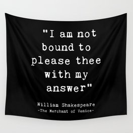 Shakespeare quote philosophy typography black white Wall Tapestry