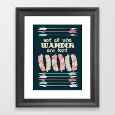 Not All Who Wander Are Lost feathers and arrows trendy dorm college teen children inspirational Framed Art Print