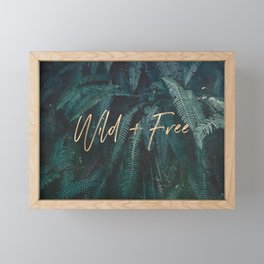 Wild And Free - Gold on Forest Ferns Framed Mini Art Print