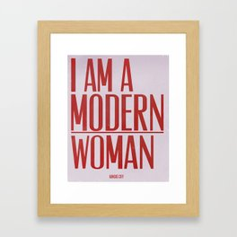 I Am A Modern Woman Framed Art Print