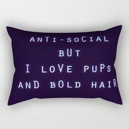 Anti Social But I Love Pups and Bold Hair Rectangular Pillow