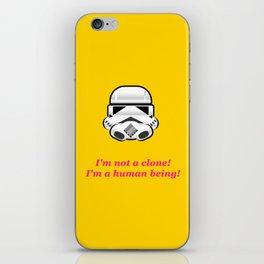 I'm not a clone! I'm a human being! iPhone Skin