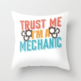 Mechanic saying Throw Pillow