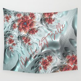 Ma Vie est Belle (My life is Beautiful) Wall Tapestry