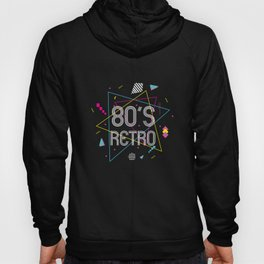 80s Retro Disco 80s Party 1980s Costume Hoody