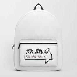 Words matter. Backpack