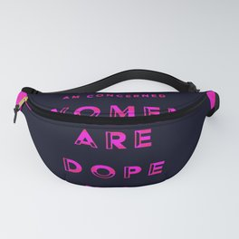 Women are Dope Fanny Pack
