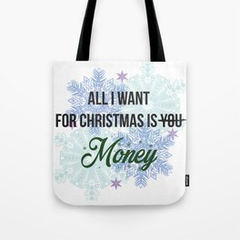 all i want for x-mas is... Tote Bag