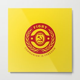 Fight For Freedom Communist Metal Print