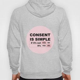 Consent Is Simple Hoody