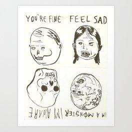 feel sad Art Print