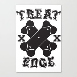 Treat Edge Canvas Print