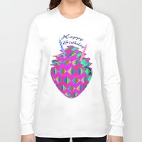 happy birthday Long Sleeve T-shirts featuring Happy Birthday by LoRo  Art & Pictures