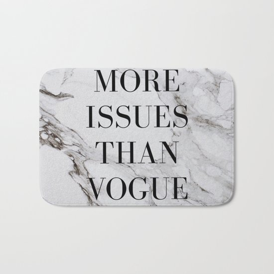 More issues than Vogue (marble) Bath Mat