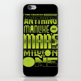 A Million To One iPhone Skin