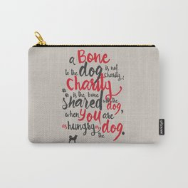 "Jack London on Charity - or ""a bone to the dog"" Illustration, Poster, motivation, inspiration quote, Carry-All Pouch"