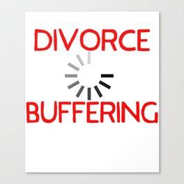 Divorce Buffering Canvas Print