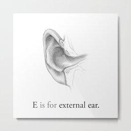 E is for external ear Metal Print
