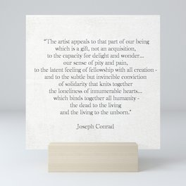 Quotation about the importance of art by Joseph Conrad Mini Art Print