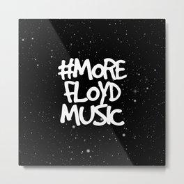 More Floyd Music Space Metal Print