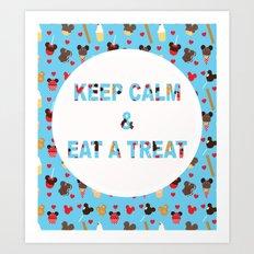 KEEP CALM & EAT A TREAT Art Print