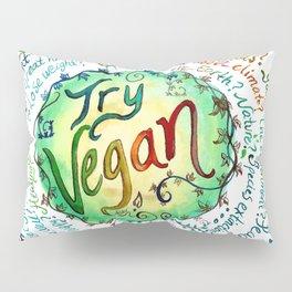 Try Vegan Pillow Sham