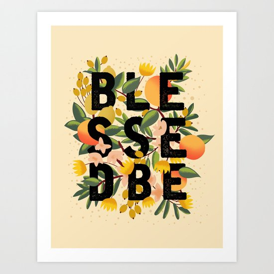 BLESSED BE LIGHT Art Print