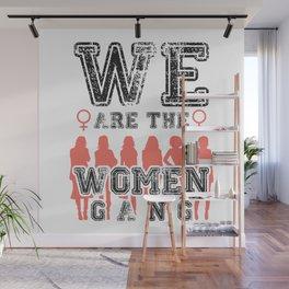 Women Gang Wall Mural