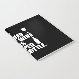 i rescued some wine funny quote Notebook