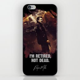 I Am Retired, Not Dead iPhone Skin