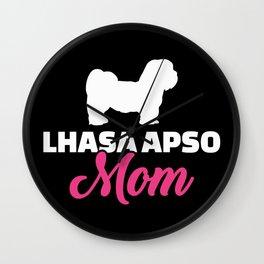 Lhasa Apso mom Wall Clock