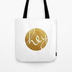 Hey, stranger! Tote Bag