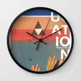 Education - prepare for your mind to be blown Wall Clock