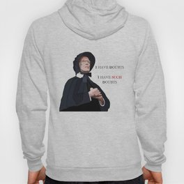 I have doubts, I have such doubts Hoody