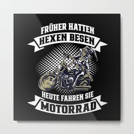 Witches Used To Have Brooms On Motorcycl Metal Print