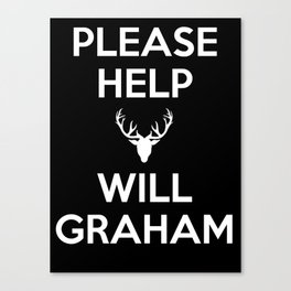 Please Help Will Graham Canvas Print