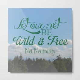Net Neutrality Metal Print