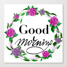 Good morning floral wreath Canvas Print
