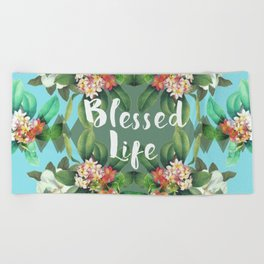 Blessed Life Beach Towel