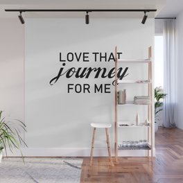 Love that journey for me. Minimalist design Wall Mural